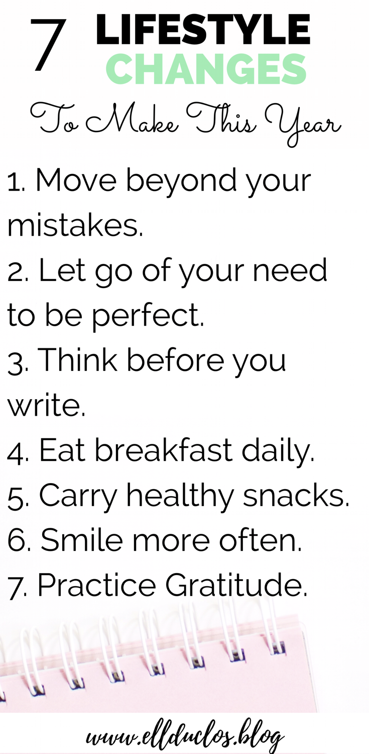 Here are 7 lifestyle changes that you need to make this year.