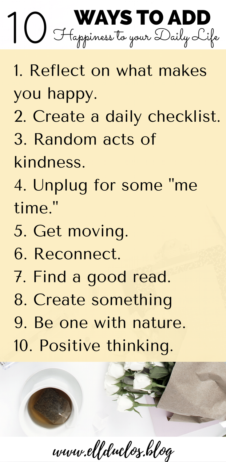 10 ways that you can add happiness to your daily life today!