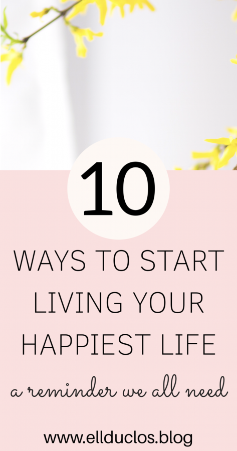 How to life your happiest life